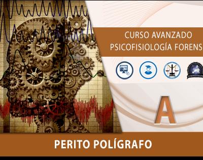 Curso Avanzado de Psicofisiologia Forense Poligrafo