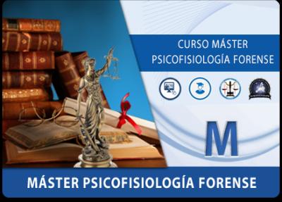 Master Psicofisiologia Forense Poligrafo